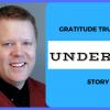 Gratitude Trumps An Underdog Story